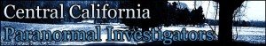 Central California Paranormal Investigators